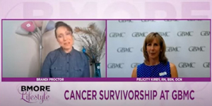 BMORE Lifestyle - Cancer Survivorship at GBMC