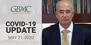 May 21: COVID-19 Update with President and CEO, John B. Chessare, MD, MPH