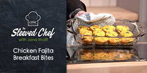 Chicken Fajita Breakfast Bites - The Sleeved Chef with Jana Wolff