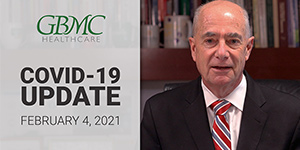 February 4: COVID-19 Update with President and CEO, John B. Chessare, MD, MPH