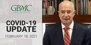 February 18: COVID-19 Update with President and CEO, John B. Chessare, MD, MPH