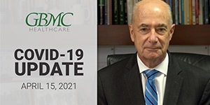 April 15: COVID-19 Update with President and CEO, John B. Chessare, MD, MPH