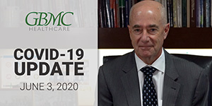 June 3: COVID-19 Update with President and CEO, John B. Chessare, MD, MPH