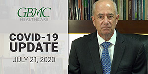 July 21: COVID-19 Update with President and CEO, John B. Chessare, MD, MPH
