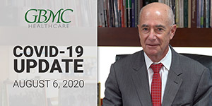 August 6: COVID-19 Update with President and CEO, John B. Chessare, MD, MPH