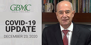 December 23: COVID-19 Update with President and CEO, John B. Chessare, MD, MPH
