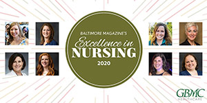 Baltimore Magazine's Best Nurses for 2020 are at GBMC!