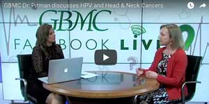 Dr. Pitman discusses HPV and Head & Neck Cancers