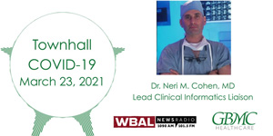 Dr. Neri Cohen WBAL COVID-19 Townhall - March 23, 2021