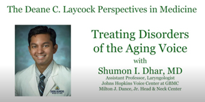 Treating Disorders of the Aging Voice - Perspectives in Medicine