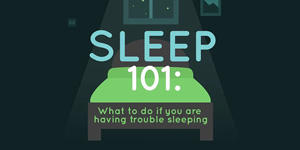 Sleep 101: What to do if you are having trouble sleeping