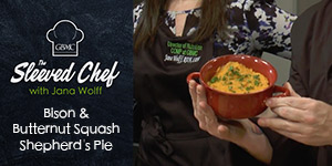 Bison and Butternut Squash Shepherd's Pie - The Sleeved Chef with Jana Wolff