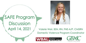 Valerie Weir Discusses about the SAFE and Domestic Violence Program at GBMC